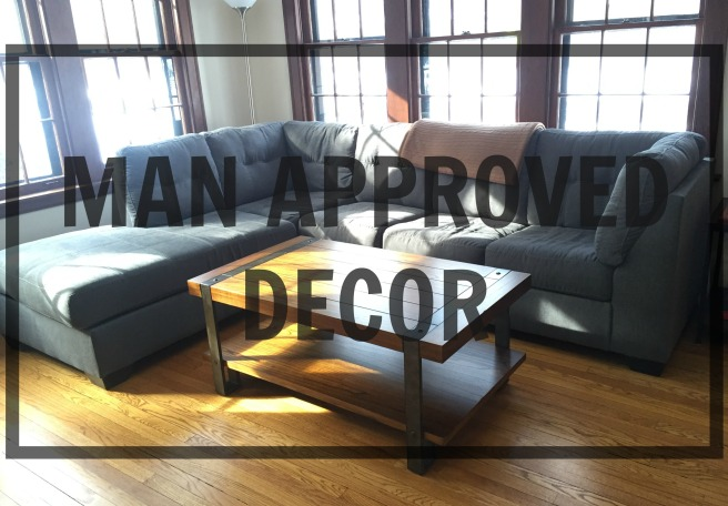 Man Approved Decor