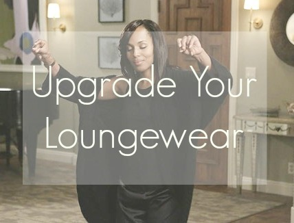 Upgrade Your Loungewear
