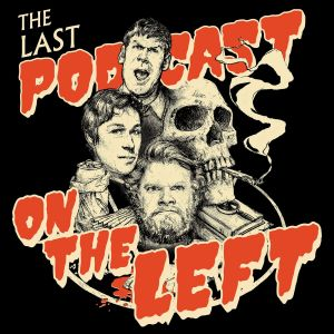 the-last-podcast-on-the-left